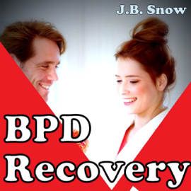 BPD Recovery: Do Away with BPD (Unabridged) audiobook