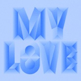 My Love (feat. Drake) - Single
