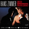 Hans Zimmer: Les Inédits (Burning Secret, Diamond Skulls, The Fruit Machine), Hans Zimmer