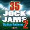 35 Jock Jams 2 Stadium Anthems Workout Mixes