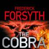 The Cobra (Unabridged) - Frederick Forsyth