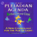 Barbara Hand Clow - The Pleiadian Agenda: A New Cosmology for the Age of Light