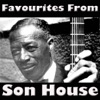 Favourites from Son House, Son House