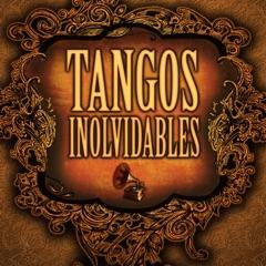 Tangos Inolvidables