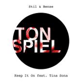 Keep It On (feat. Tina Sona) [Radio Edit] - Stil & Bense