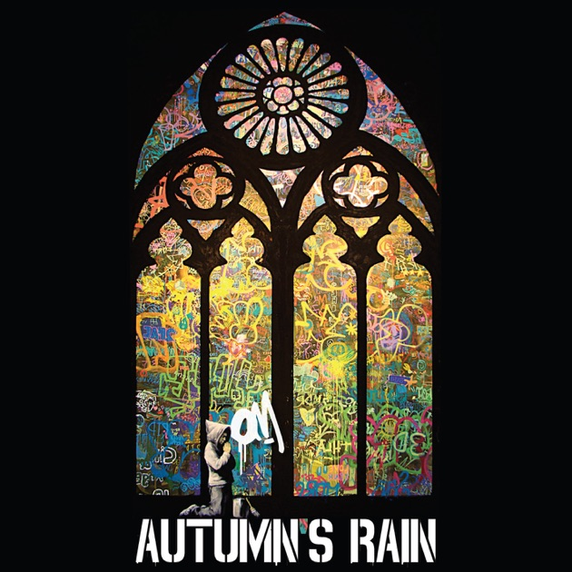 Om di Autumn's Rain