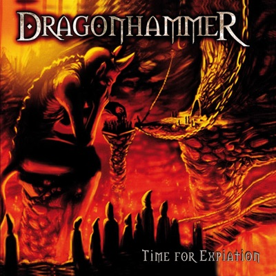 Time for Expiation (MMXV Edition) - Dragonhammer