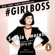 Sophia Amoruso - #Girlboss (Unabridged)