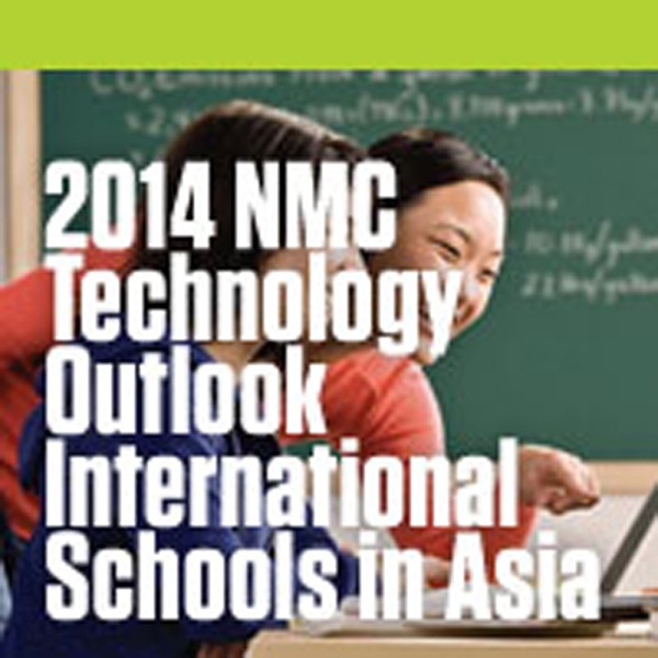 2014 NMC Technology Outlook for International Schools in Asia