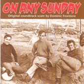 Dominic Frontiere - On Any Sunday Main Title