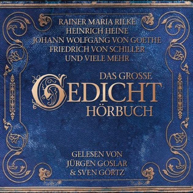 Weihnachtsgedichte Von Rilke.Das Gedicht Hörbuch By Johann Wolfgang Von Goethe Friedrich