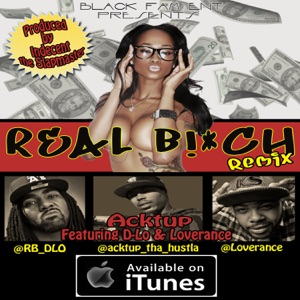 Real B!*ch (feat. D-Lo, LoveRance, & Yung Lott) (Remix) - Single Mp3 Download