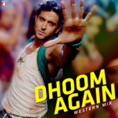 Dhoom Again - Western Mix - EP