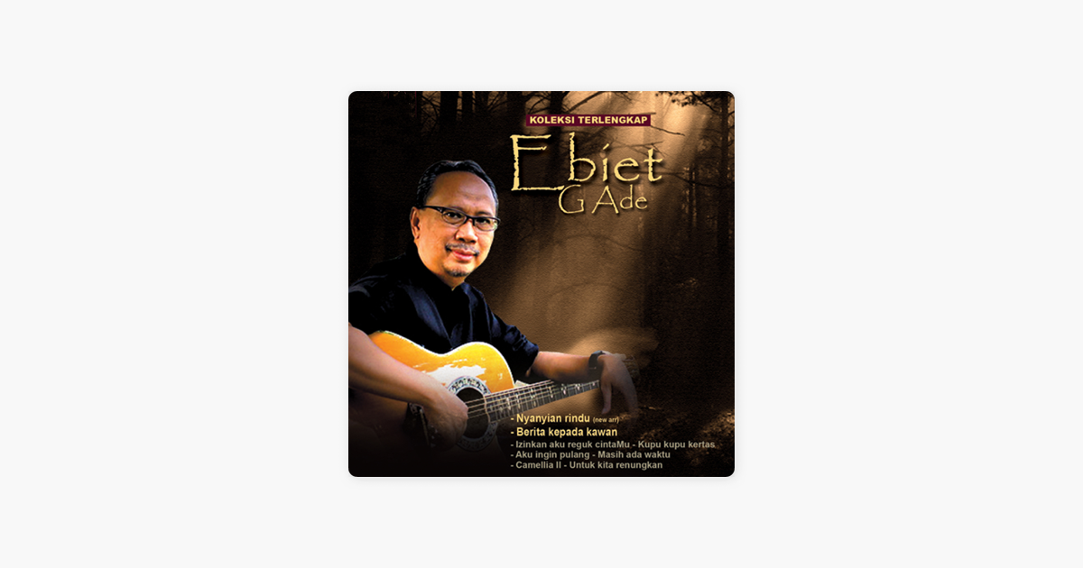 Album download g ingin ade ebiet pulang aku full