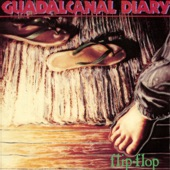 Guadalcanal Diary - Always Saturday