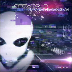 Offworld Transmissions, Vol. 5