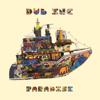 Paradise - Dub Inc