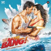 Bang Bang (Original Motion Picture Soundtrack)  EP-Vishal-Shekhar