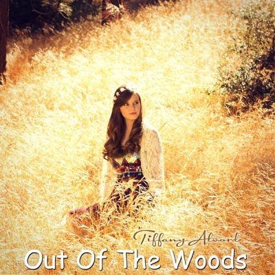 Out of the Woods - Single - Tiffany Alvord
