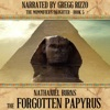 The Forgotten Papyrus: The Mummifier's Daughter Series, Book 5 (Unabridged)