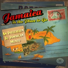 Jamaica Is the Place to Go: An Invitation to Jamaican Mento