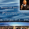 Woman Thou Art Loosed Worship 2002, Run To the Water...The River Within - T.D. Jakes
