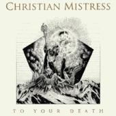 Christian Mistress - Stronger Than Blood