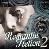 Romantic Fiction, Vol. 2 (Orchestral Drama Soap)