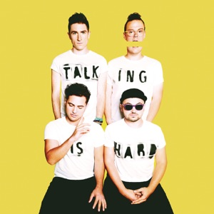 TALKING IS HARD Mp3 Download