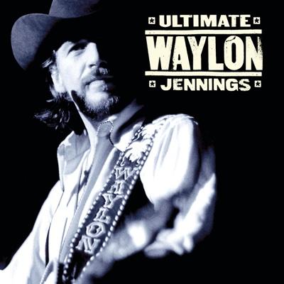 Ultimate Waylon Jennings - Waylon Jennings album