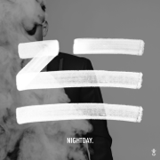 THE NIGHTDAY - EP - ZHU - ZHU