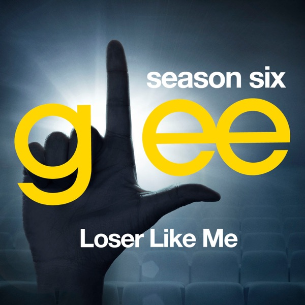 Glee: The Music, Loser Like Me - EP