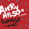 Change My Mind feat Migos Single