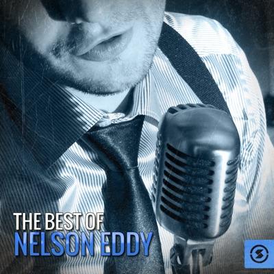 The Best of Nelson Eddy - Nelson Eddy