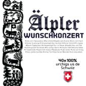 Älpler Wunschkonzert - 40x 100% urchigs us de Schwiiz