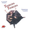 Thiruda Thiruda     songs
