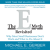 Michael E. Gerber - The E-Myth Revisited: Why Most Small Businesses Don't Work and What to Do About It (Unabridged) artwork