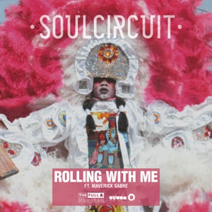 Rolling With Me (I Got Love) [feat. Maverick Sabre] - Single Mp3 Download