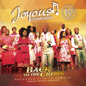 Joyous Celebration - Kuregerera in Advance