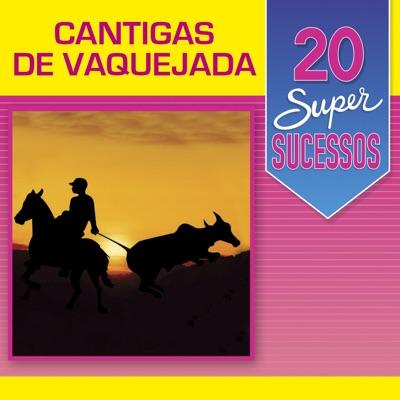 20 Super Sucessos: Cantigas de Vaquejada - Jorge de Altinho