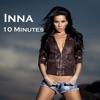 10 Minutes - Single, Inna