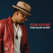 Deon Kipping - Place Called Victory (Album Version)