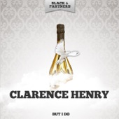 Clarence Henry - It Won't Be Long (Original Mix)