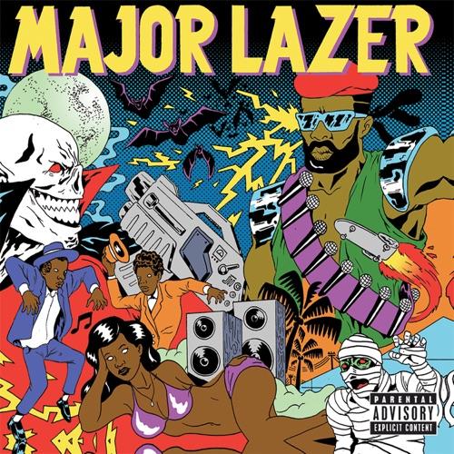 Major Lazer - Guns Don't Kill People...Lazers Do (Bonus Track Version)