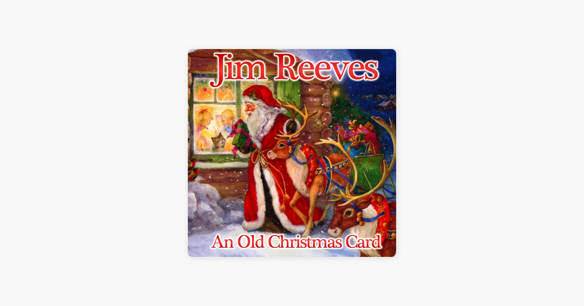 An Old Christmas Card - Single by Jim Reeves on Apple Music