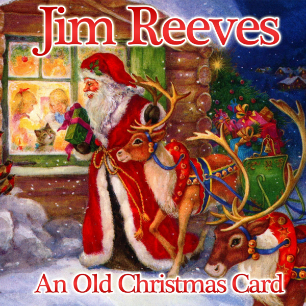 An Old Christmas Card Single By Jim Reeves On Apple Music