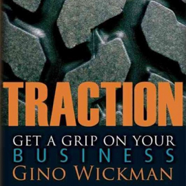 Traction: Get a Grip on Your Business (Unabridged) - Gino Wickman MP3 Download