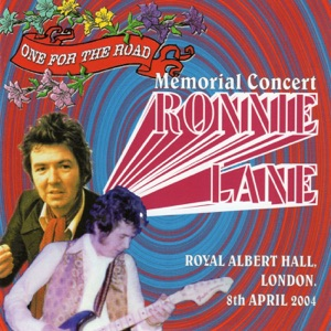 Ronnie Lane Memorial Concert (Royal Albert Hall, London, 8th April 2004) [feat. Pete Townshend, Ronnie Wood, Paul Weller, Jones Gang & Ocean Colour Scene] Mp3 Download