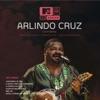 MTV Ao Vivo Arlindo Cruz, Vol. 2