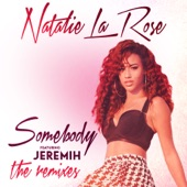 Somebody (The Remixes) [feat. Jeremih] - EP